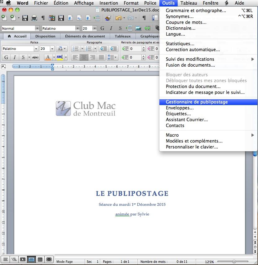 Word 2011 intègre la possibilité directe d'effectuer un publipostage (envoi d'un même document à plusieurs destinataires).