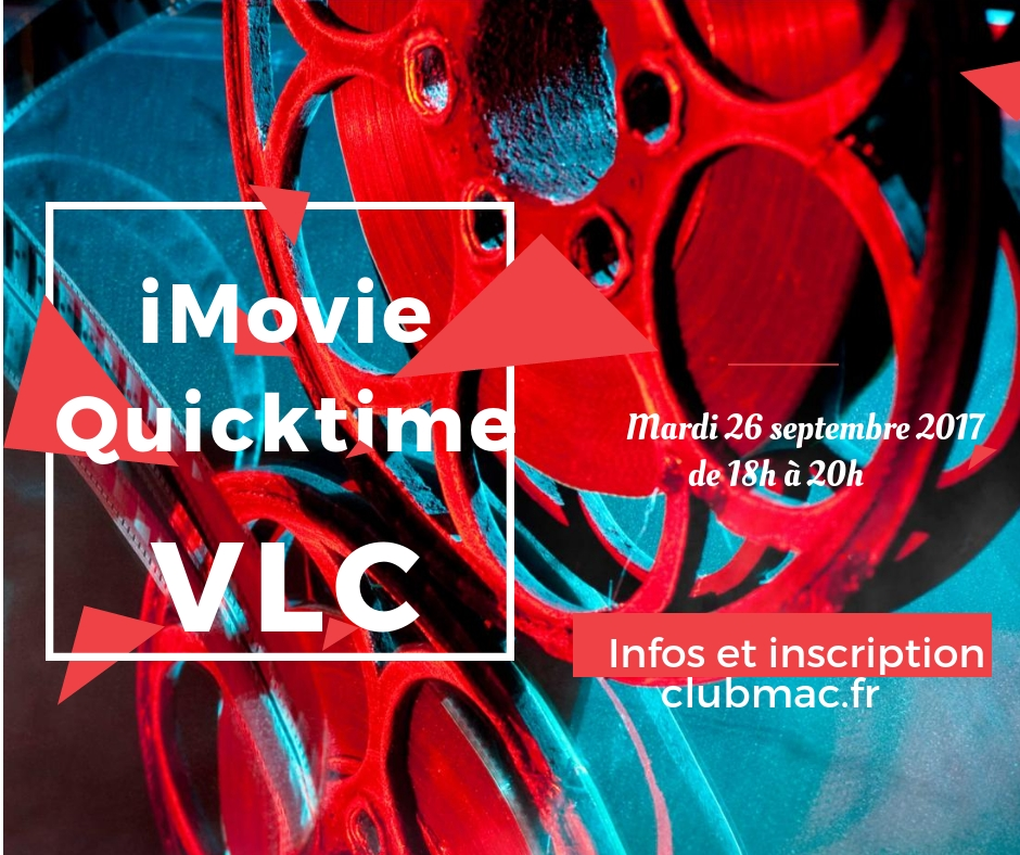 iMovie, Quicktime et VLC